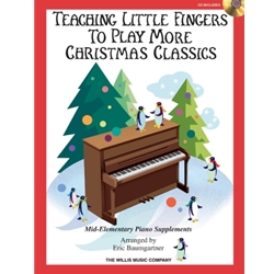 Teaching Little Fingers to Play More Christmas Classics