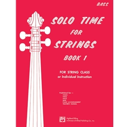 Solo Time for Strings, Bass Bk. 1